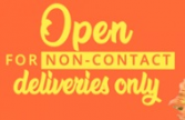 We are open For Non-Contact Deliveries Only