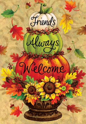 Welcome Friends Garden Flag in Chatham, NJ | SUNNYWOODS FLORIST