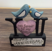 """You will forever be my always "" Anniversary Giftware"