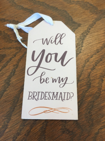 Wine tag- will you be my bridesmaid?
