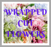 Wrapped Cut Flowers $45-$55-$65