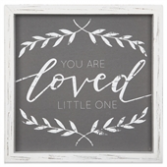 Linen Sign You Are Loved Little One