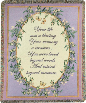Your Life was a Blessing Inspirational Throw in Plum, PA | FOREVER GREENE FLOWERS INC.