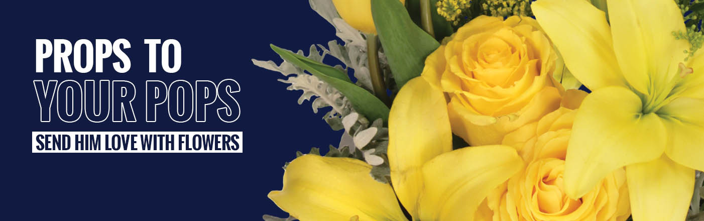 Shop Father's Day Flowers Now